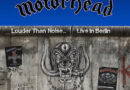 "Motörhead  to Release ""Louder Than Noise… Live in Berlin"" via Silver Lining Music"