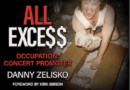 Danny Zelisko Recounts His Career in His New Book, ALL EXCE$$ Occupation: Concert Promoter