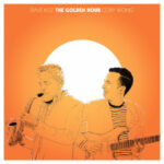 Dave Koz And Cory Wong Announce Collaborative Album – 'The Golden Hour'