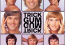 """Trick Gum Shares """"You're All Caught Up"""""""